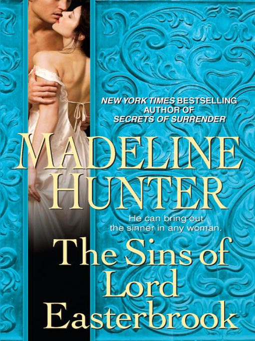 Title details for The Sins of Lord Easterbrook by Madeline Hunter - Available